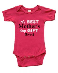 S/S Onesie -the Best Mother's Day Gift Ever