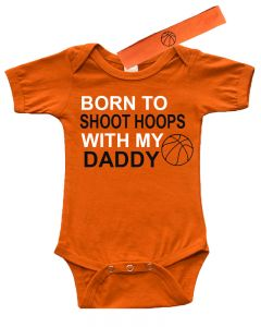 Born to Shoot Hoops with Daddy
