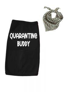 Quarantine Buddy Dog Tshirt Set